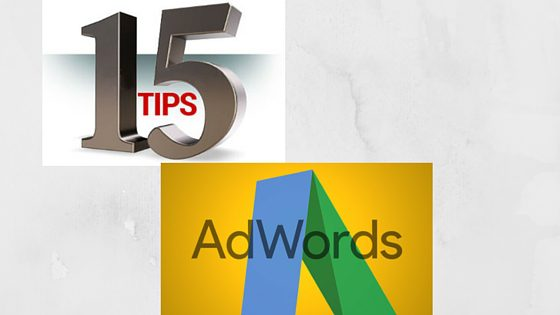 15 adwords optimisation tips