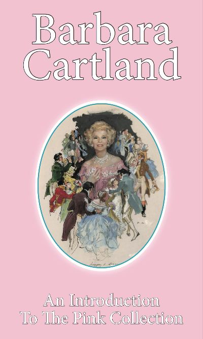 An Introduction to the Pink Collection by Barbara Cartland